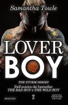 Lover Boy (The Storm Series Vol. 3) - Samantha Towle