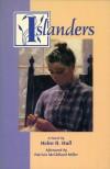 Islanders - Helen R. Hull, Patricia McClelland. Miller, Patricia McClelland Miller