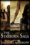 The Starborn Saga - Jason D. Morrow