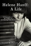 Helene Hanff: A Life - Stephen R. Pastore