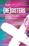 [Re]sisters: Stories of Rebel Girls, Revolution, Empowerment and Escape - Jane Bradley