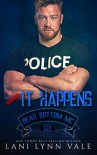 It Happens (The Bear Bottom Guardians MC Book 6) Kindle Edition - Lani Lynn Vale