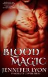 Blood Magic (Wing Slayer Hunter) (Volume 1) - Jennifer Lyon