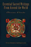 Essential Sacred Writings from Around the World: A Thematic Sourcebook on the History of Religions - Mircea Eliade