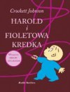 Harold i fioletowa kredka - Crockett Johnson