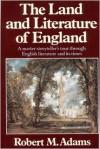 Land And Literature Of England - Robert M. Adams