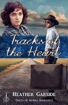 Tracks of the Heart - Heather Garside