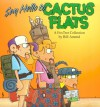 Say Hello to Cactus Flats: A FoxTrot Collection - Bill Amend