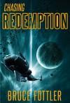 Chasing Redemption - Bruce Fottler
