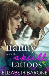 The Nanny with the Skull Tattoos - Elizabeth Barone