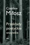 Przekłady poetyckie wszystkie - Czesław Miłosz