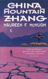 China Mountain Zhang: A Novel - Maureen F. McHugh
