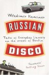 Russian Disco - Wladimir Kaminer
