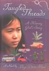 Tangled Threads: A Hmong Girl's Story - Pegi Deitz Shea