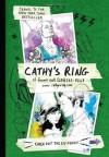 Cathy's Ring - Sean Stewart, Jordan Weisman, Cathy Brigg