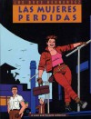 Love and Rockets, Vol. 3: Las Mujeres Perdidas - Gilbert Hernández, Jaime Hernández, Mario Hernández