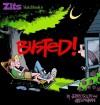 Zits 06: Busted! - Jerry Scott, Jim Borgman