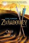 Okup za Eraka (Zwiadowcy, #7) - John Flanagan, Stanisław Kroszczyński