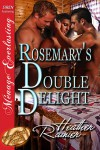 Rosemary's Double Delight (Divine Creek Ranch, #4) - Heather Rainier