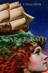 Star-Crossed - Linda Collison