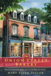 The Union Street Bakery - Mary Ellen Taylor