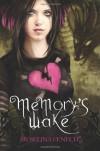 Memory's Wake - Selina Fenech