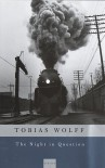 The Night in Question - Tobias Wolff