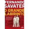 O Grande Labirinto - Fernando Savater