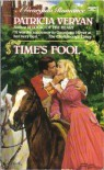 Time's Fool - Patricia Veryan