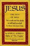 Jesus the Son of Man - Kahlil Gibran