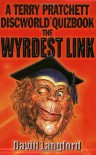 The Wyrdest Link: A Terry Pratchett Discworld Quizbook - David Langford, Terry Pratchett