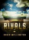 Rivals - David Wellington