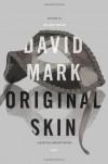 Original Skin - David John Mark