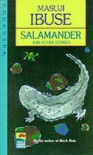 Salamander and Other Stories - Masuji Ibuse, Shaw, John Bester