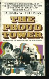 The Proud Tower - Barbara W. Tuchman
