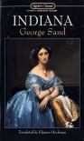 Indiana - George Sand, Marilyn Yalom