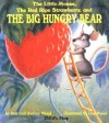 The Little Mouse, the Red Ripe Strawberry, and the Big Hungry Bear - Don Wood, Audrey Wood