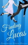 Finding Lucas - Samantha Stroh Bailey