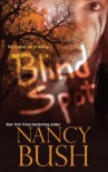 Blind Spot - Nancy Bush