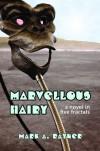 Marvellous Hairy - Mark A. Rayner