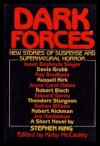 Dark Forces: New Stories of Suspense and Supernatural Horror -