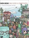 Fandom Unbound: Otaku Culture in a Connected World - Mizuko Ito (Editor),  Daisuke Okabe (Editor),  Izumi Tsuji (Editor)