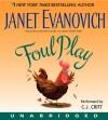 Foul Play - Janet Evanovich, C.J. Critt