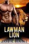 Lawman Lion (Cedar Hill Lions Book 1) - Zoe Chant