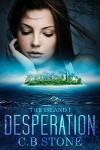 Desperation: The Island I - C.B. Stone, Book Cover by Design