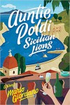 Auntie Poldi and the Sicilian Lions - Mario Giordano, John Brownjohn