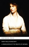 A Vindication of the Rights of Women - Mary Wollstonecraft