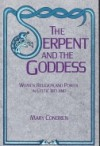 The Serpent and the Goddess: Women, Religion, and Power in Celtic Ireland - Mary Condren