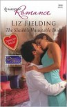 The Sheikh's Unsuitable Bride - Liz Fielding