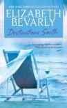 Destinations South - Elizabeth Bevarly